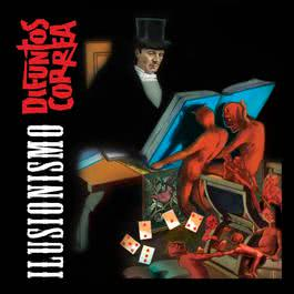 Ilusionismo 2010 Difuntos Correa