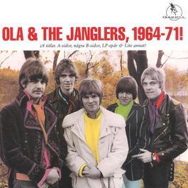 Ola & The Janglers, 1964-1971! 2003 Ola & The Janglers