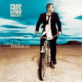 Dove c'è musica 1996 Eros Ramazzotti