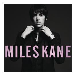 Colour Of The Trap 2011 Miles Kane