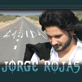 La Vida 2005 Jorge Rojas