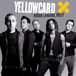 Rough Landing, Holly 2006 Yellowcard