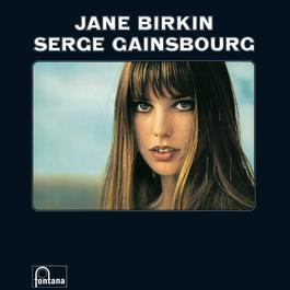 Jane Birkin & Serge Gainsbourg 1969 Jane Birkin; Serge Gainsbourg