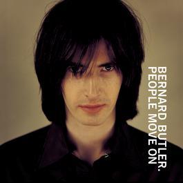 People Move On 1998 Bernard Butler
