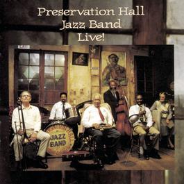 Preservation Hall Jazz Band Live! 1992 Preservation Hall Jazz Band