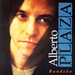 Bandido 1996 Alberto Plaza