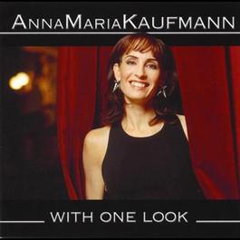 With One Look 2000 Anna Maria Kaufmann