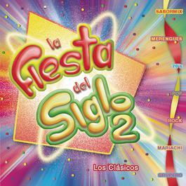 La Fiesta del Siglo Dos 2012 Various Artists