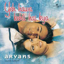 Yeh Hawa Kehti Hai Kya 2000 Aryans