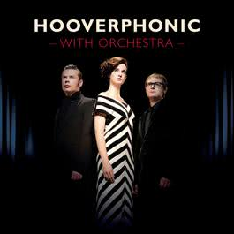 With Orchestra 2016 Hooverphonic