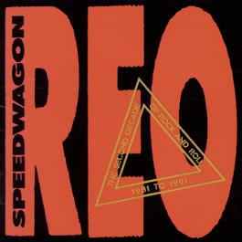 The Second Decade Of Rock And Roll 1981 To 1991 1991 REO Speedwagon