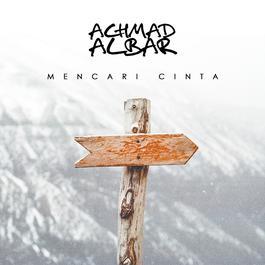 Mencari Cinta 2017 Achmad Albar