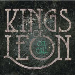 On Call 2016 Kings of Leon