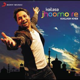 Kailasa Jhoomo Re 2011 Kailash Kher