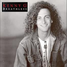 Breathless 1992 Kenny G