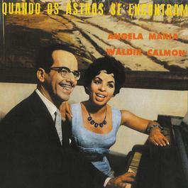 Quando Os Astros Se Encontram 1958 Angela Maria E Waldir Calmon