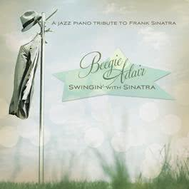 Swingin' With Sinatra 2010 Beegie Adair