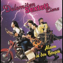 Alarm in den Bergen 1993 Dolomiten Sextett Lienz