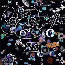 Led Zeppelin III (Deluxe Edition) 2014 Led Zeppelin