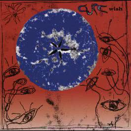 Wish 1992 The Cure