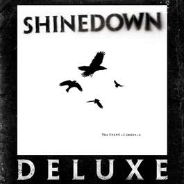 The Sound of Madness (Deluxe) 2009 Shinedown