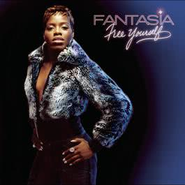 Free Yourself 2004 Fantasia Barrino