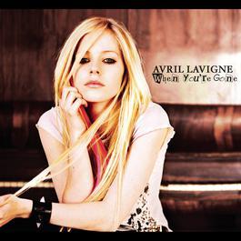 When You're Gone 2007 Avril Lavigne