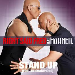 Stand Up (For The Champions) 2010 2010 Right Said Fred