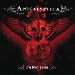 I'm Not Jesus 2008 Apocalyptica