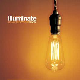 Illuminate 2003 David Crowder Band