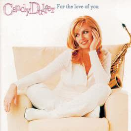 For The Love Of You 1997 Candy Dulfer