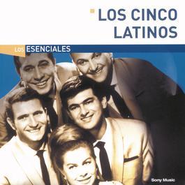 Los Esenciales 2004 Los Cinco Latinos