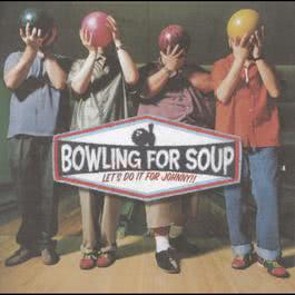 Let's Do It For Johnny 2000 Bowling for Soup