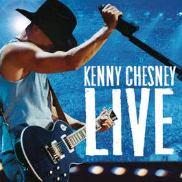Kenny Chesney Live 2006 Kenny Chesney