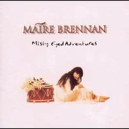 Misty Eyed Adventures 1994 Maire Brennan