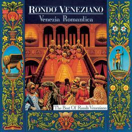Venezia Romantica 1992 Rondo veneziano
