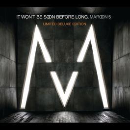 It Won't Be Soon Before Long 2008 Maroon 5