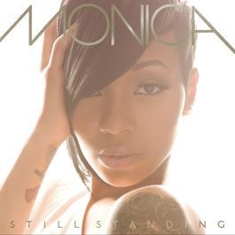 Still Standing 2010 Monica