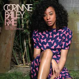 Paris Nights/ New York Mornings 2010 Corinne Bailey Rae