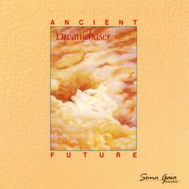 Dreamchaser 1988 Ancient Future