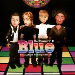 Get Down On It 2005 Blue