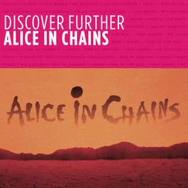 Discover Further 2010 Alice In Chains
