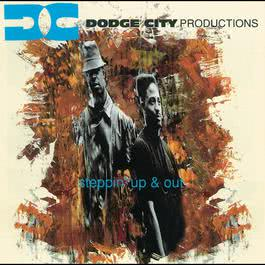 Steppin' Up And Out 1993 Dodge City Productions