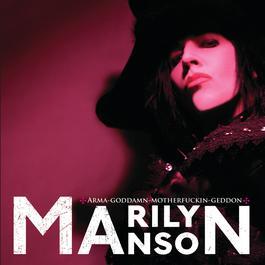 Arma-goddamn-motherfuckin-geddon 2009 Marilyn Manson