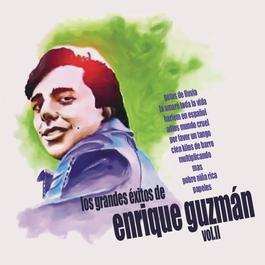 Los Grandes Exitos de Enrique Guzmán - Volumen Dos 2018 Enrique Guzman