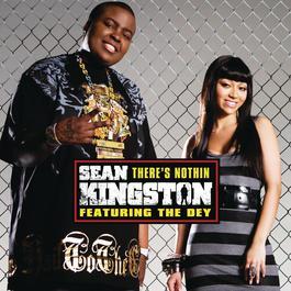 There's Nothin (Radio Disney Version) 2008 Sean Kingston