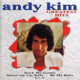 Greatest Hits 2008 Andy Kim