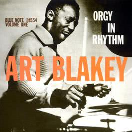 Orgy In Rhythm 1993 Art Blakey