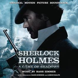 Sherlock Holmes: A Game of Shadows 2011 Hans Zimmer