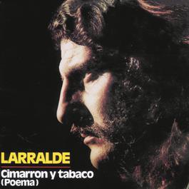 Cimarron Y Tabaco 2010 Jose Larralde